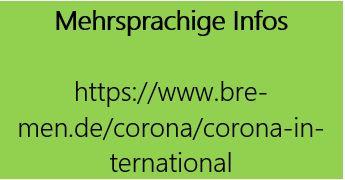 grün hinterlegter Link zu mehrsprachigen Infos zu Corona